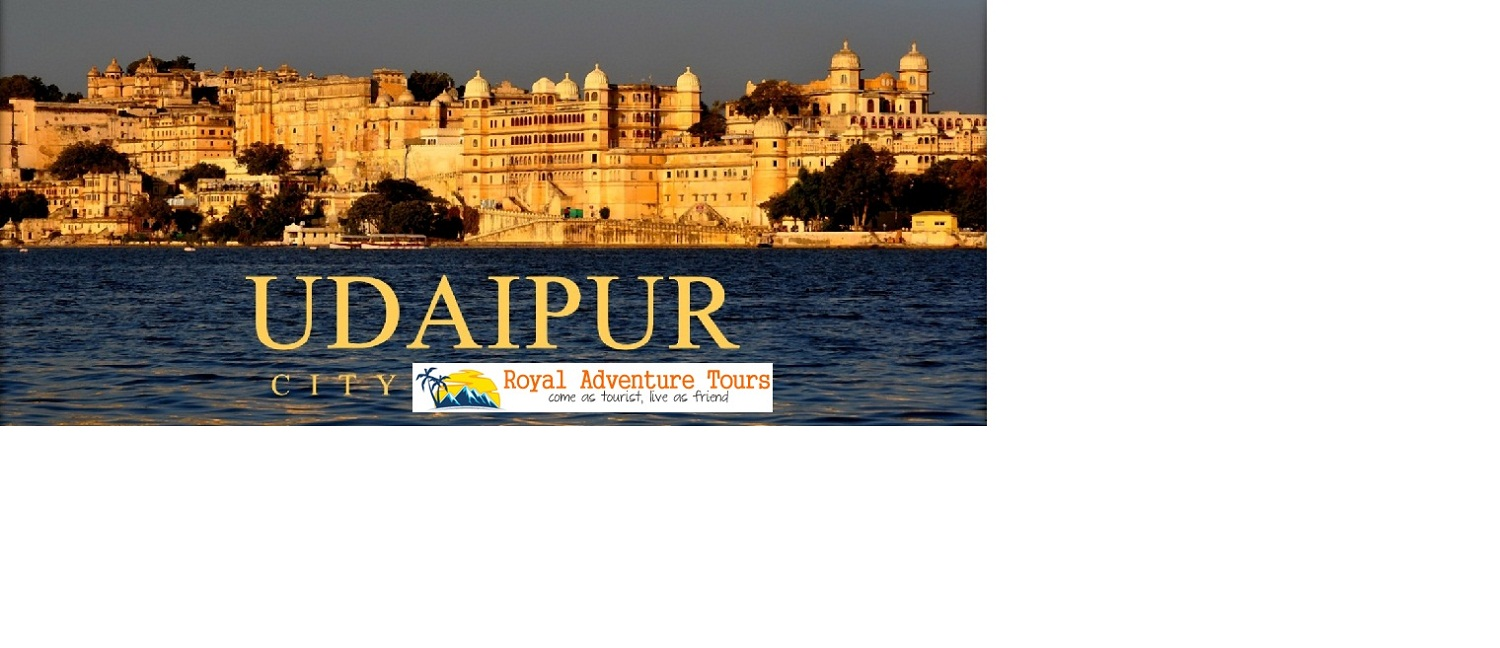 Visit Udaipur With Royal Adventure Tour