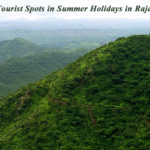 The Best Tourist Spots in Summer Holidays in Rajasthan